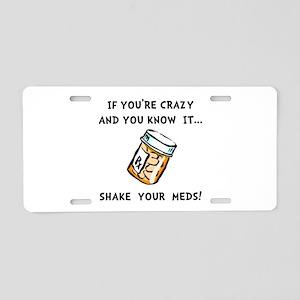 Shake Meds Aluminum License Plate