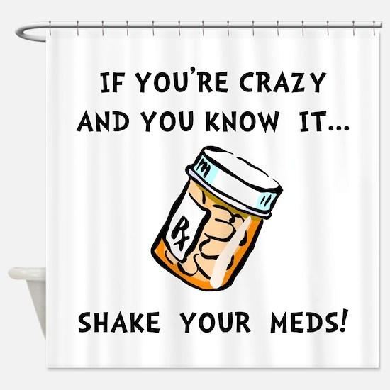 Shake Meds Shower Curtain