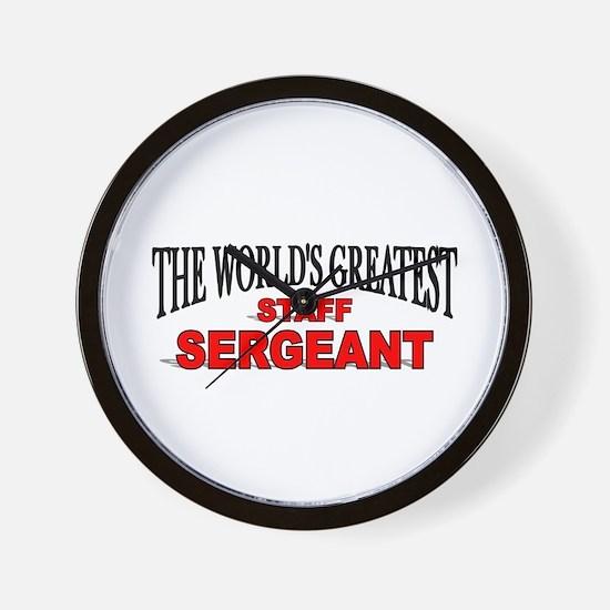"""The World's Greatest Staff Sergeant"" Wall Clock"