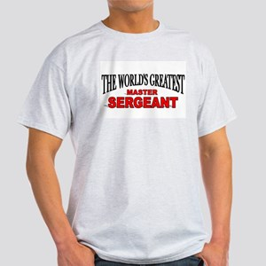 """The World's Greatest Master Sergeant"" Ash Grey T-"