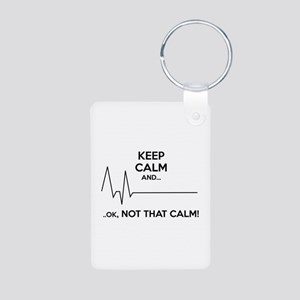 Keep calm and... Ok, not that calm! Aluminum Photo