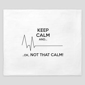 Keep calm and... Ok, not that calm! King Duvet