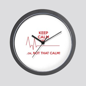 Keep calm and... Ok, not that calm! Wall Clock