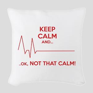 Keep calm and... Ok, not that calm! Woven Throw Pi