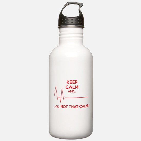 Keep calm and... Ok, not that calm! Sports Water Bottle