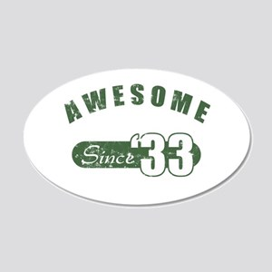 Awesome Since 1933 20x12 Oval Wall Decal