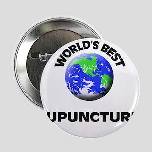 """World's Best Acupuncturist 2.25"""" Button"""