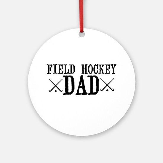 Field Hockey Dad Ornament (Round)