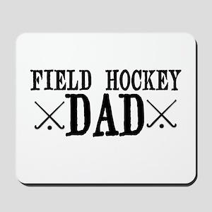 Field Hockey Dad Mousepad