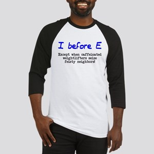 I before E except after... Baseball Jersey