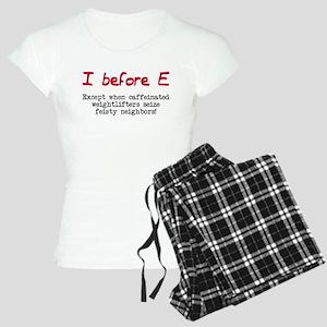 I before E except after... Women's Light Pajamas