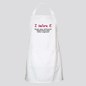 I before E except after... Apron