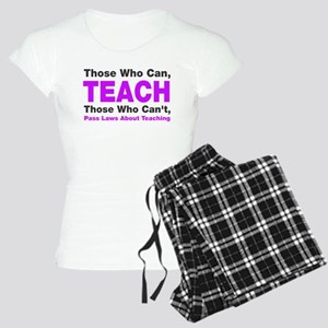 Those who can TEACH Women's Light Pajamas
