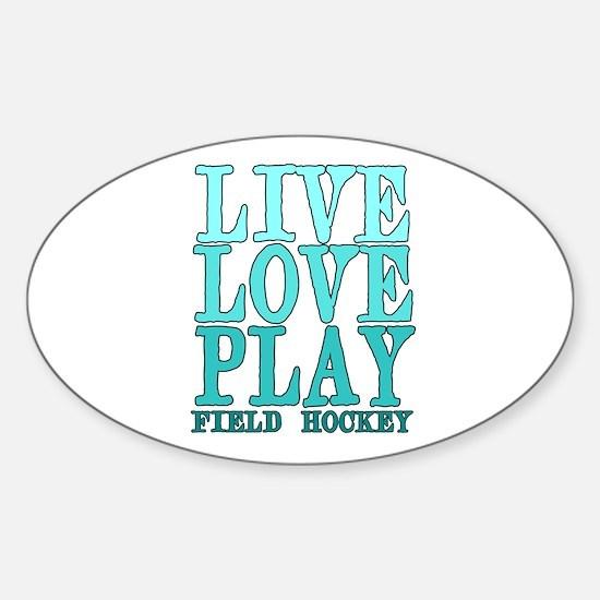 Live, Love, Play - Field Hockey Bumper Stickers