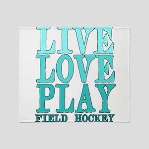 Live, Love, Play - Field Hockey Throw Blanket