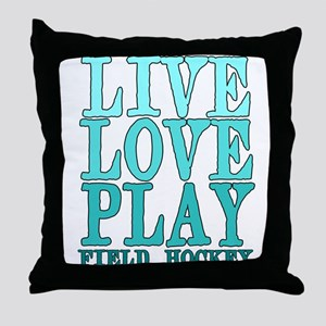 Live, Love, Play - Field Hockey Throw Pillow