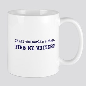 Fire my writers Mug
