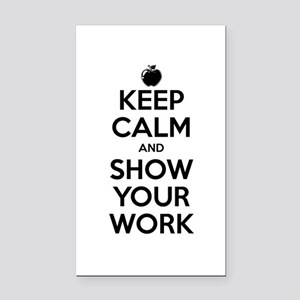 Keep Calm and Show Your Work Rectangle Car Magnet