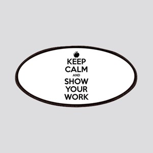 Keep Calm and Show Your Work Patches