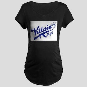 AK47 - Villain Life Maternity T-Shirt