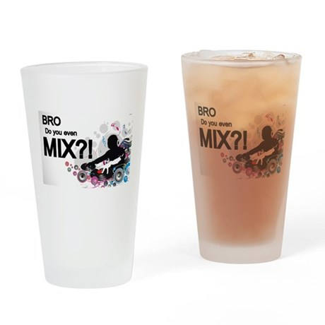Bro, Do You Even Mix?! Drinking Glass