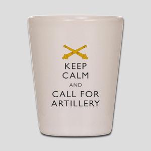 Keep Calm Call for Artillery Shot Glass
