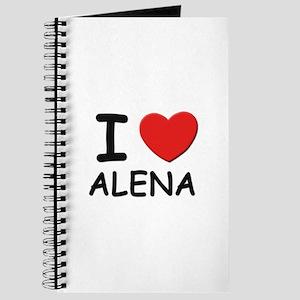 I love Alena Journal
