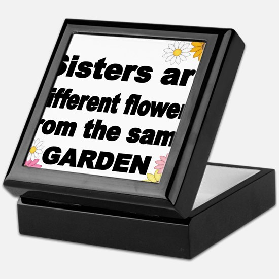 SISTER ARE DIFFERENT FLOWER FROM THE SAME GARDEN K