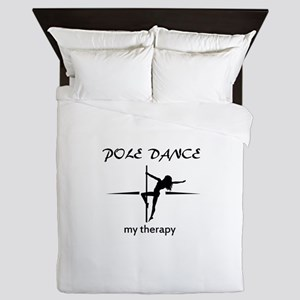 Pole Dancing my therapy Queen Duvet