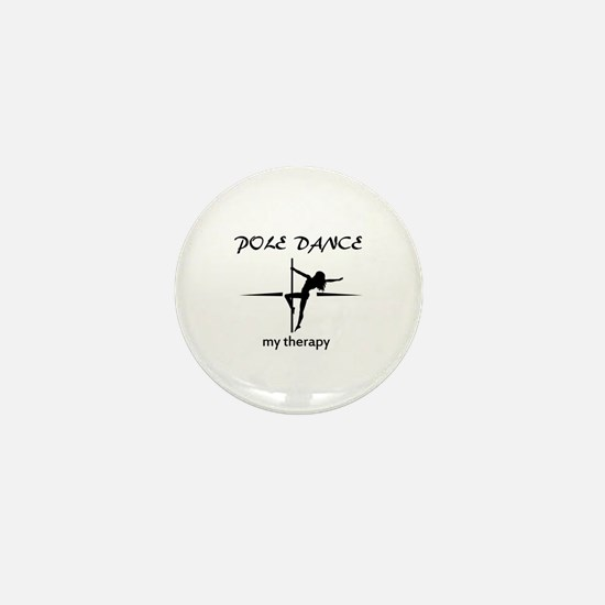 Pole Dancing my therapy Mini Button