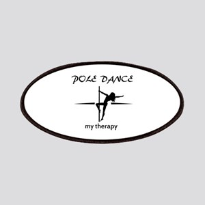 Pole Dancing my therapy Patches