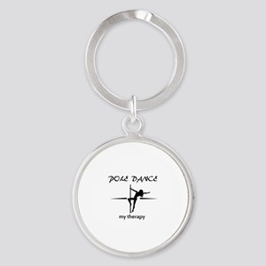 Pole Dancing my therapy Round Keychain