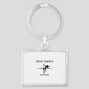 Pole Dancing my therapy Landscape Keychain