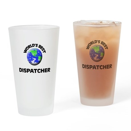 World's Best Dispatcher Drinking Glass