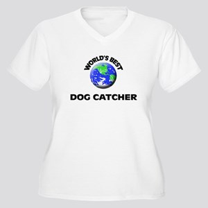 World's Best Dog Catcher Plus Size T-Shirt