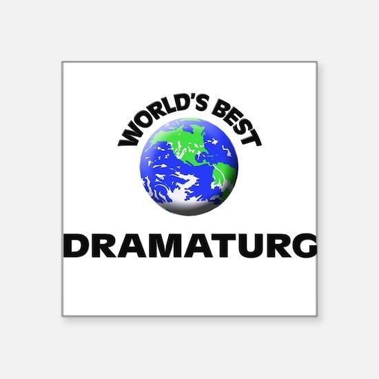 World's Best Dramaturg Sticker