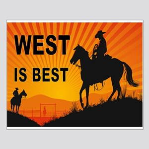 WEST IS BEST Posters