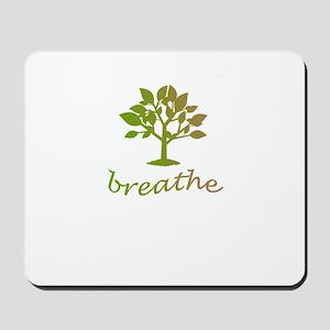 Breathe tree design Mousepad