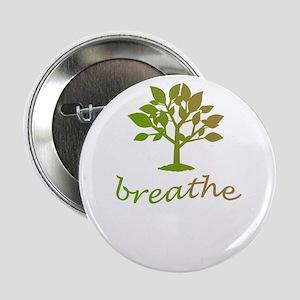 """Breathe tree design 2.25"""" Button"""