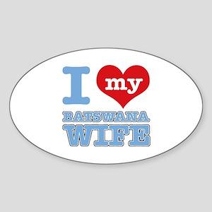 I love my Botswana wife Sticker (Oval)