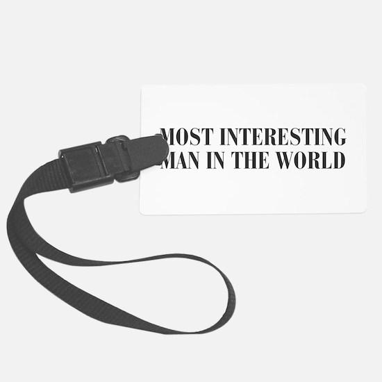 most-interesting-MAN-bod-dark-gray Luggage Tag