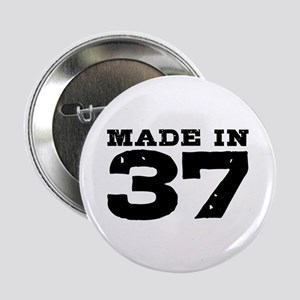 "Made In 37 2.25"" Button"