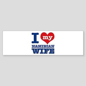 I love my Namibian wife Sticker (Bumper)