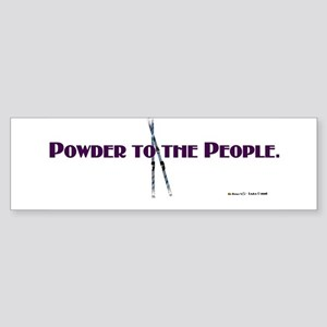 Powder to the People Bumper Sticker