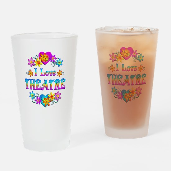 I Love Theatre Drinking Glass