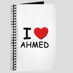 I love Ahmed Journal