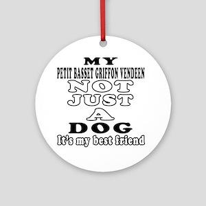 Petit Basset Griffon Vendeen not just a dog Orname