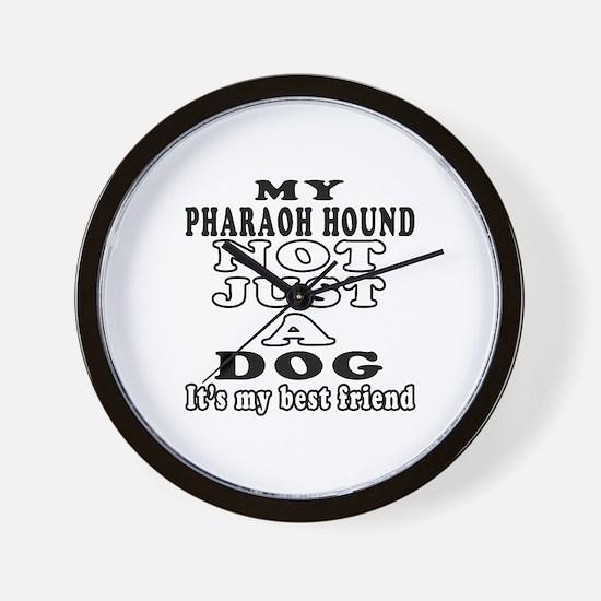 Pharaoh Hound not just a dog Wall Clock