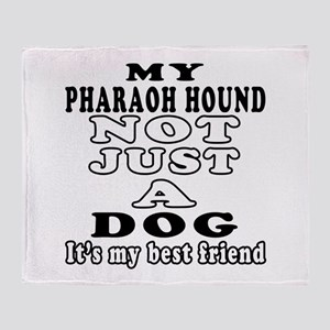 Pharaoh Hound not just a dog Throw Blanket
