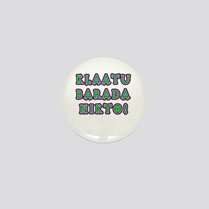 Klaatu Barada Nikto Mini Button (10 pack)